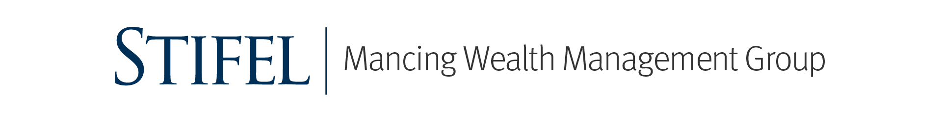 Stifel | Mancing Wealth Management Group